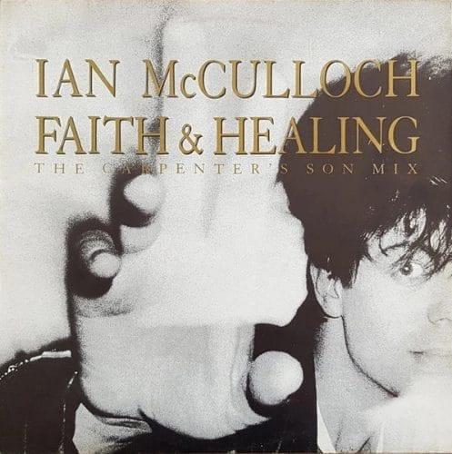 Ian McCulloch Faith and Healing