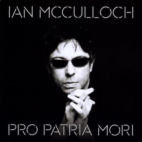 Ian McCulloch album Pro Patria Mori cover