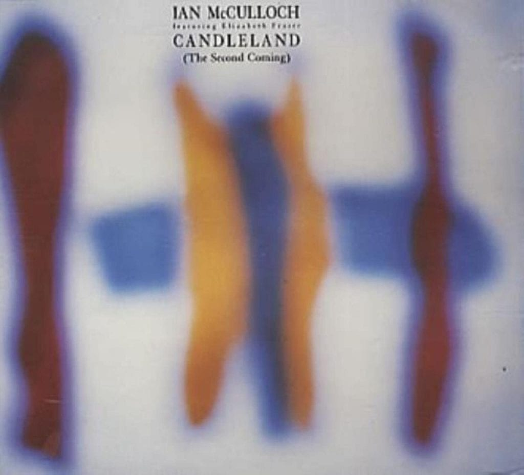 Ian McCulloch – Candleland (The Second Coming) featuring Elizabeth Fraser of the Cocteau Twins