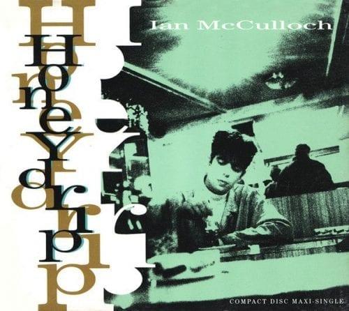 Ian McCulloch Honeydrip singe